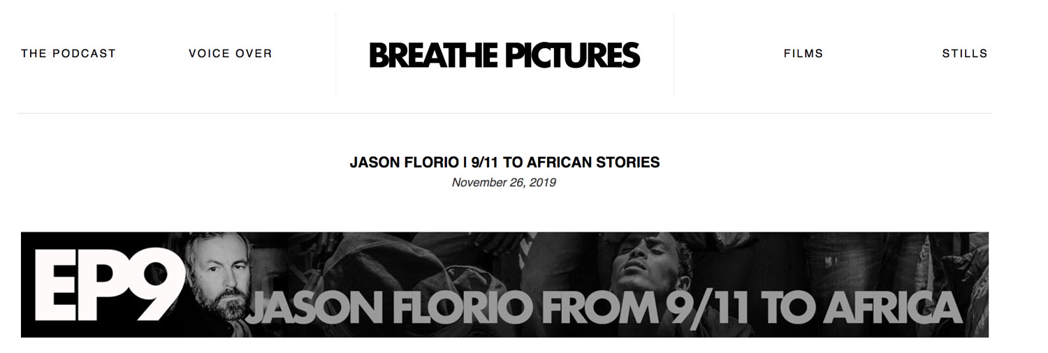 Podcast Jason Florio - listen to the award-winning photojournalist and filmmaker as he talks about his work over the past 20 years, with Neale James/Breathe Pictures