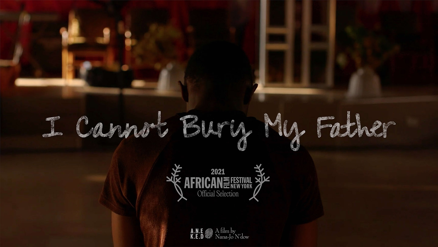 Poster advertising the screening of 'I Cannot Bury My Father' short documentary at the African Film Festival 2021, New York. Director of Photography - Jason Florio